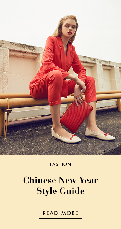 THE EDIT - Chinese New Year Style Guide