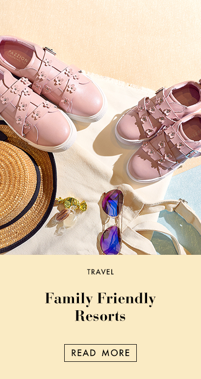THE EDIT - Family Friendly Resorts for Stylish Mom and Daughter