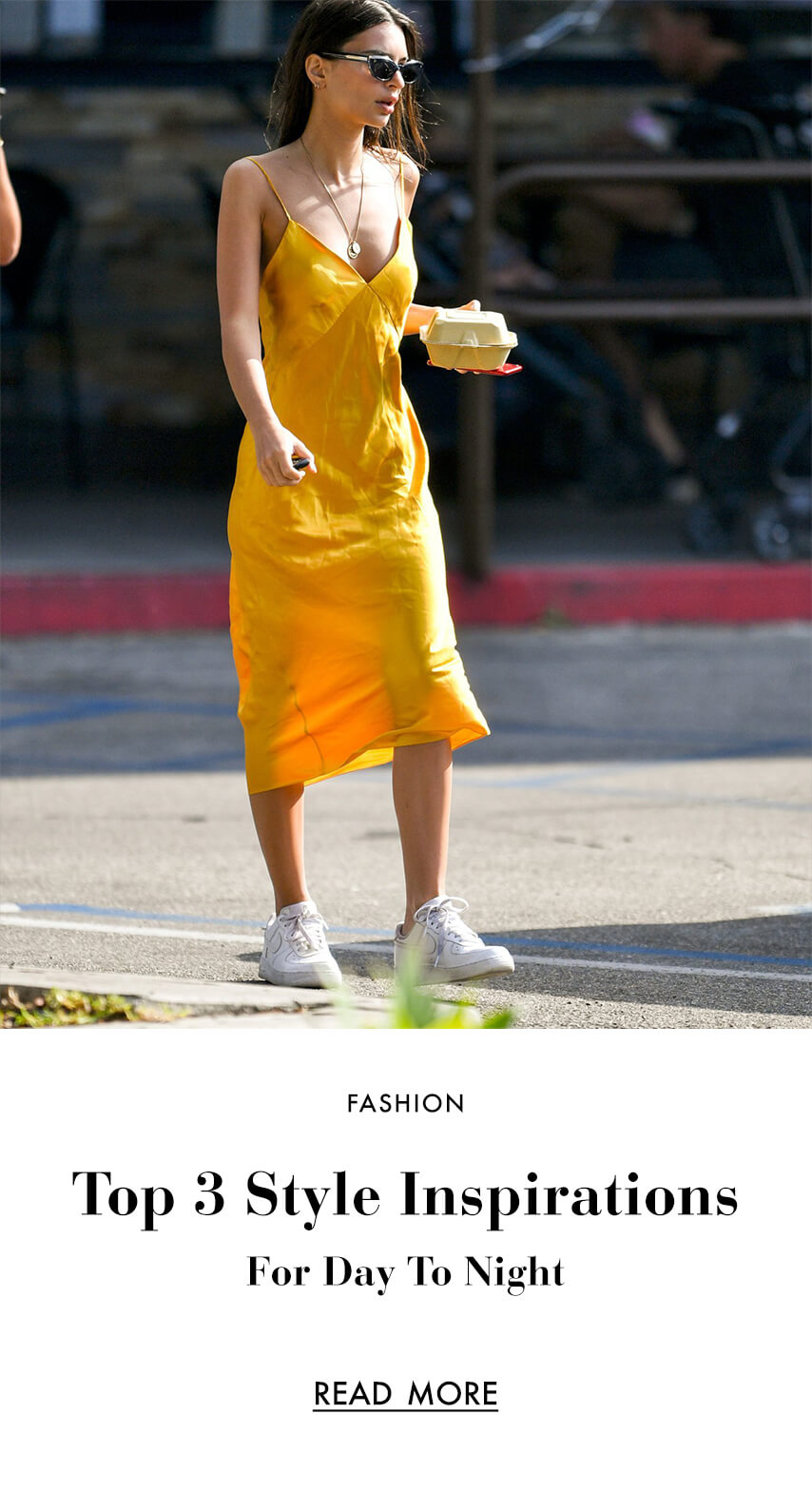 Top 3 Style Inspirations  For Day To Night