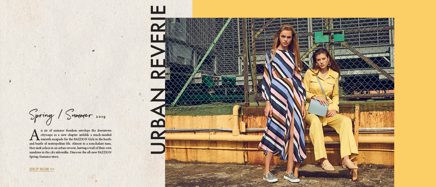 PAZZION Spring Summer 2019 Campaign Urban Reverie - Shop New Collection